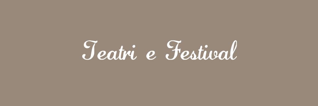 Teatri e Festival